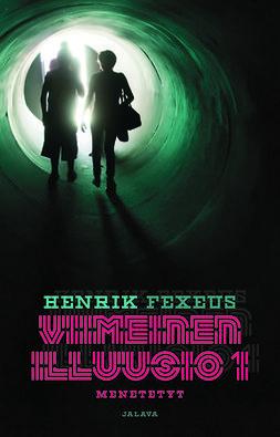 Fexeus, Henrik - Menetetyt, ebook