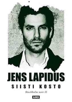 Lapidus, Jens - Siisti kosto, e-kirja