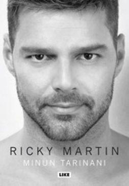 Martin, Ricky - Minun tarinani, e-kirja