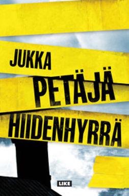 Petäjä, Jukka - Hiidenhyrrä, e-kirja