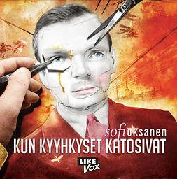 Oksanen, Sofi - Kun kyyhkyset katosivat, audiobook
