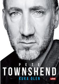 Townshend, Pete - Kuka olen: the Whon kitaristin tarina, e-kirja