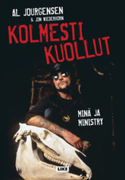 Jourgensen, Al - Kolmesti kuollut: minä ja Ministry, e-kirja