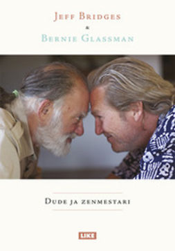Bridges, Jeff - Dude ja zenmestari, ebook