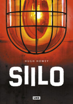 Howey, Hugh - Siilo, ebook