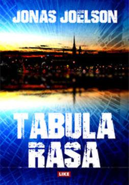 Joelson, Jonas - Tabula Rasa, ebook