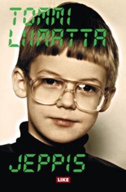 Liimatta, Tommi - Jeppis, ebook