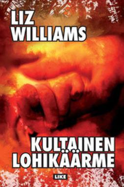 Williams, Liz - Kultainen lohikäärme, e-kirja