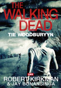 The Walking Dead: Tie Woodburyyn