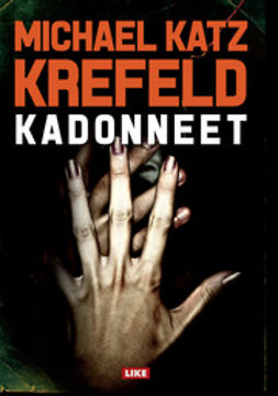 Krefeld, Michael Katz - Kadonneet, e-kirja