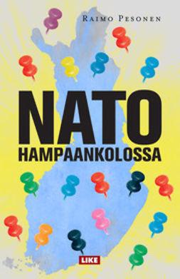 Pesonen, Raimo - Nato hampaankolossa: Pamfletti, ebook