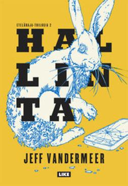 VanderMeer, Jeff - Hallinta, e-kirja