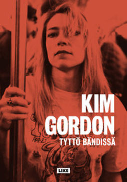 Gordon, Kim - Tyttö bändissä, e-kirja