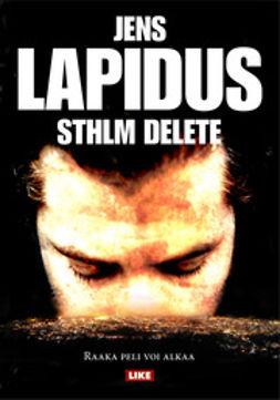 Lapidus, Jens - Sthlm delete, e-kirja