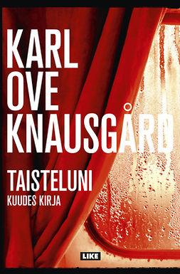 Knausgård, Karl Ove - Taisteluni: Kuudes kirja, e-bok