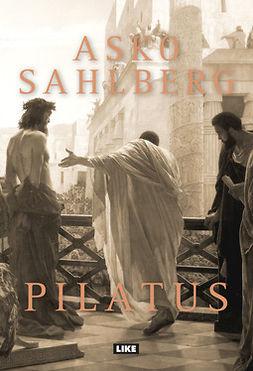 Sahlberg, Asko - Pilatus, e-bok