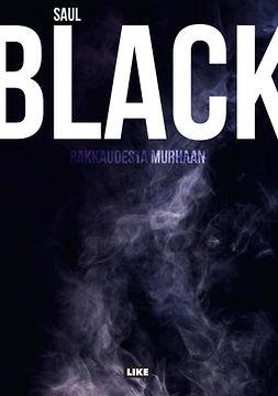 Black, Saul - Rakkaudesta murhaan, ebook