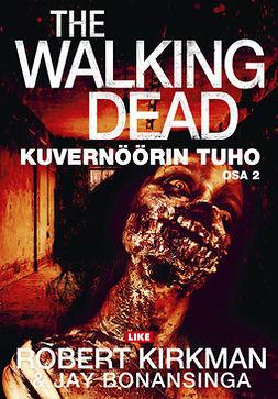 The Walking Dead: Kuvernöörin tuho : osa 2