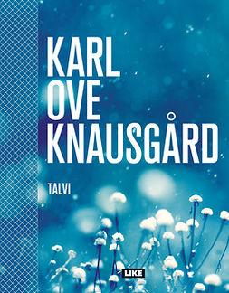 Knausgård, Karl Ove - Talvi, e-kirja