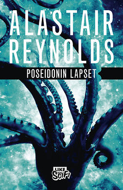 Reynolds, Alastair - Poseidonin lapset, ebook