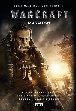 Golden, Christie - Warcraft: Durotan : The Official Prequel Novel, e-kirja