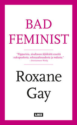 Gay, Roxane - Bad feminist, e-kirja