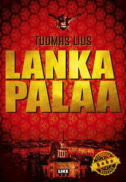 Lius, Tuomas - Lanka palaa, ebook