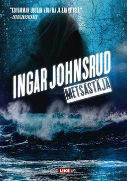 Johnsrud, Ingar - Metsästäjä, e-kirja