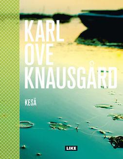 Knausgård, Karl Ove - Kesä, e-kirja