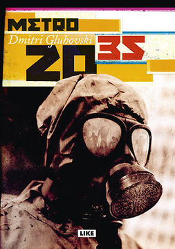 Gluhovski, Dmitri - Metro 2035, e-kirja