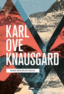 Knausgård, Karl Ove - Poissa päiväjärjestyksestä, e-kirja