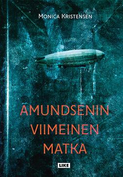 Kristensen, Monica - Amundsenin viimeinen matka, e-kirja