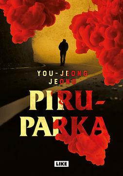 Jeong, You-jeong - Piruparka, e-kirja