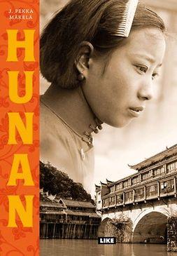 Hunan : romaani