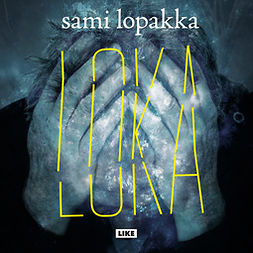 Lopakka, Sami - Loka, äänikirja