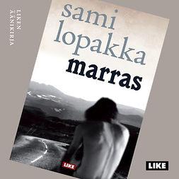 Lopakka, Sami - Marras, äänikirja
