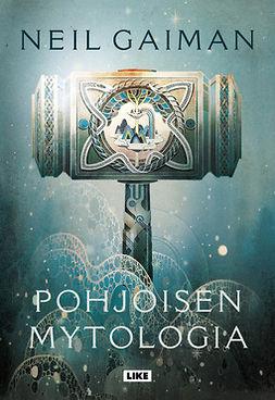 Gaiman, Neil - Pohjoisen mytologia, e-bok