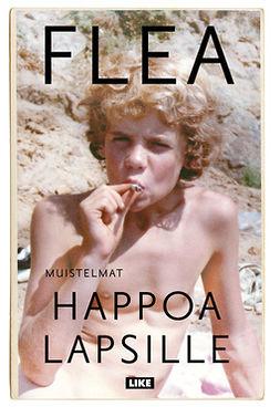 Flea - Happoa lapsille, e-kirja