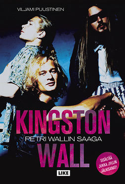 Puustinen, Viljami - Kingston Wall: Petri Wallin saaga, e-kirja