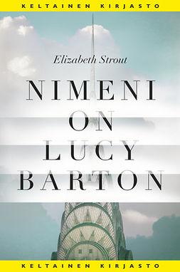 Strout, Elizabeth - Nimeni on Lucy Barton, e-kirja
