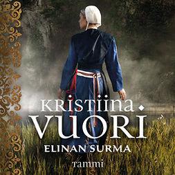 Vuori, Kristiina - Elinan surma, audiobook