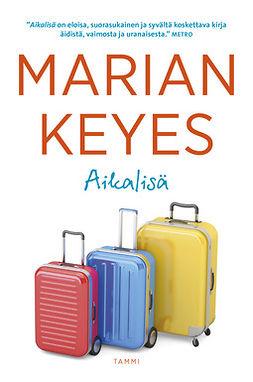 Keyes, Marian - Aikalisä, e-kirja