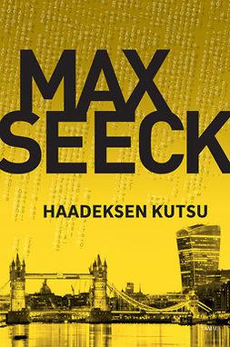 Seeck, Max - Haadeksen kutsu, e-kirja