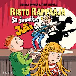 Nopola, Sinikka - Risto Räppääjä ja juonikas Julia, äänikirja