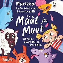 Mariska - Määt ja Muut: Runoja eläimistä ja ihmisistä, äänikirja