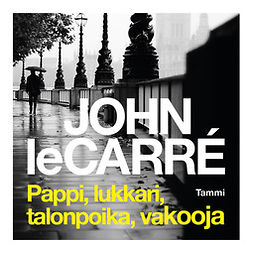 Carré, John Le - Pappi, lukkari, talonpoika, vakooja, äänikirja