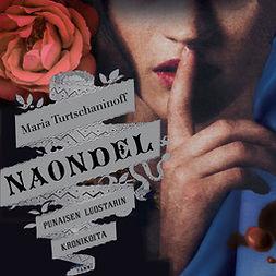 Turtschaninoff, Maria - Naondel, äänikirja