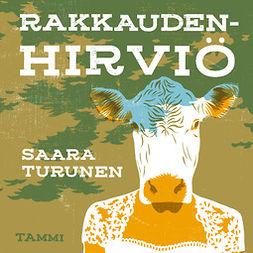 Turunen, Saara - Rakkaudenhirviö, äänikirja