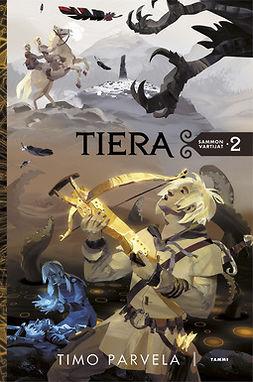 Tiera - (Sammon vartijat ; 2)