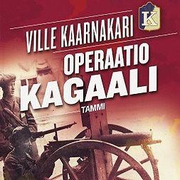 Kaarnakari, Ville - Operaatio Kagaali, äänikirja